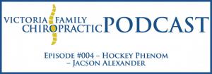 Victoria Family Chiropractic Podcast EP 4 Victoria BC