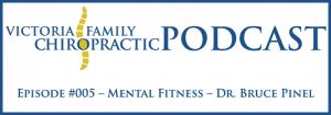 Victoria Family Chiropractic Podcast EP 5 Victoria BC
