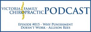Victoria Family Chiropractic Podcast EP 15 Victoria BC