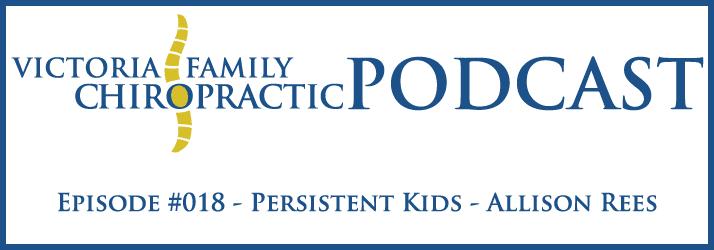 Victoria Family Chiropractic Podcast EP 18 Victoria BC